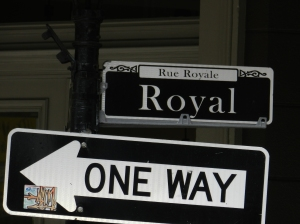 Royal always goes my way.